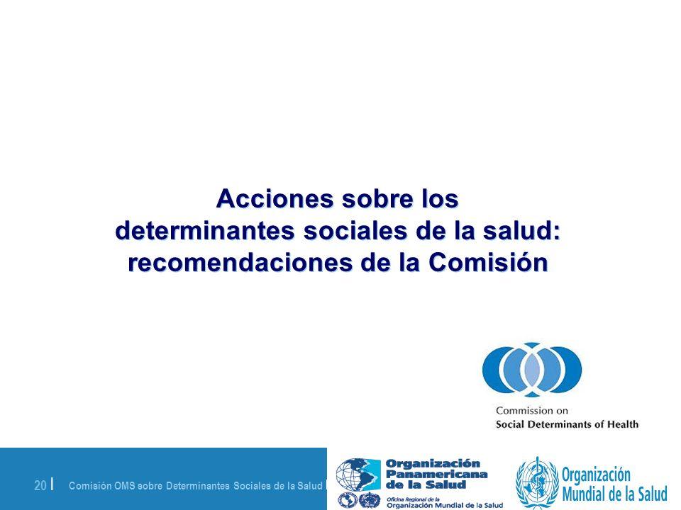 Acciones sobre los determinantes sociales de la salud: recomendaciones de la Comisión