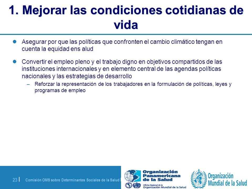 1. Mejorar las condiciones cotidianas de vida