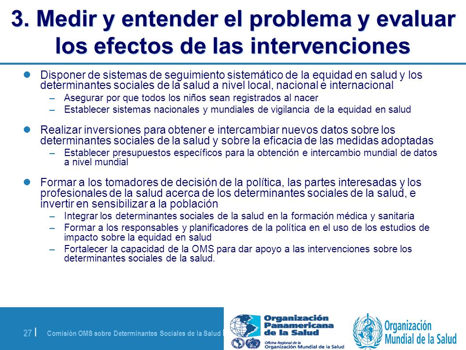 3. Medir y entender el problema y evaluar los efectos de las intervenciones