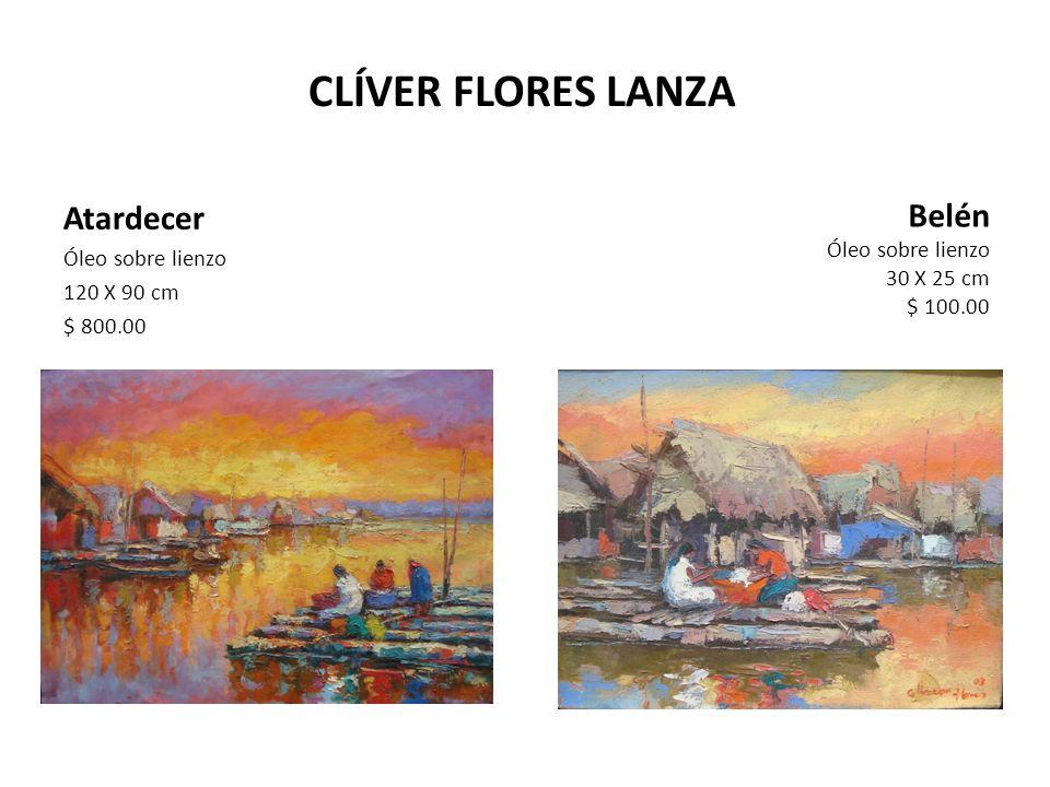 CLÍVER FLORES LANZA Atardecer Belén Óleo sobre lienzo 120 X 90 cm