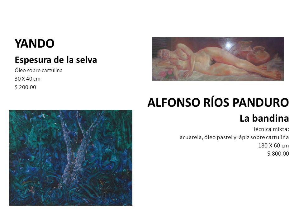 YANDO ALFONSO RÍOS PANDURO La bandina Espesura de la selva
