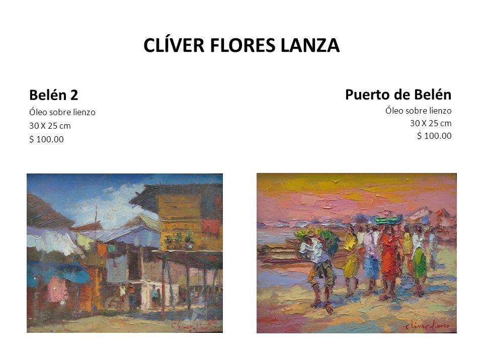 CLÍVER FLORES LANZA Belén 2 Puerto de Belén Óleo sobre lienzo