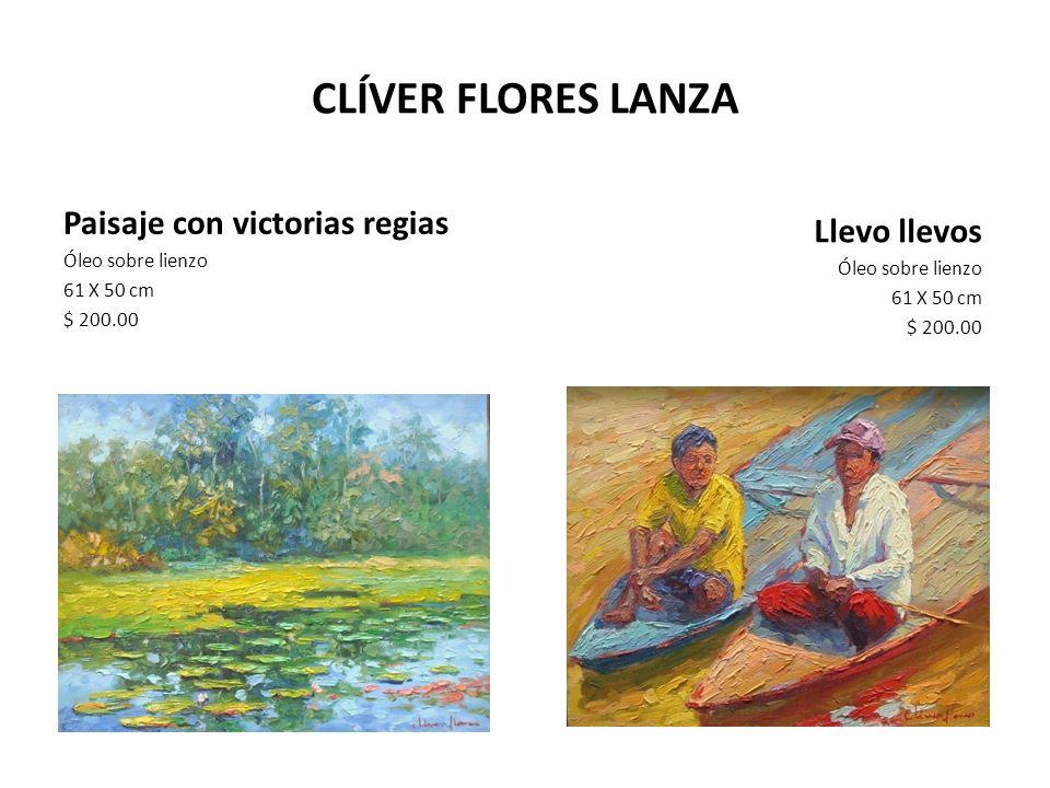 CLÍVER FLORES LANZA Paisaje con victorias regias Llevo llevos