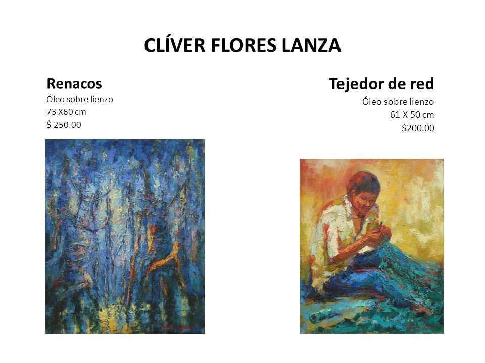 CLÍVER FLORES LANZA Tejedor de red Renacos Óleo sobre lienzo