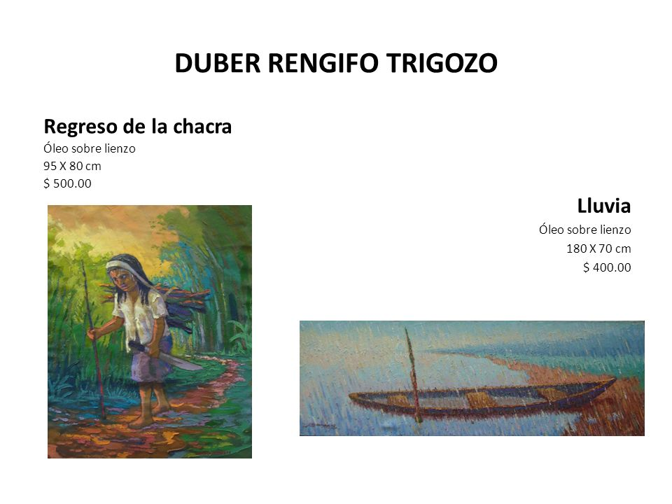 DUBER RENGIFO TRIGOZO Regreso de la chacra Lluvia Óleo sobre lienzo