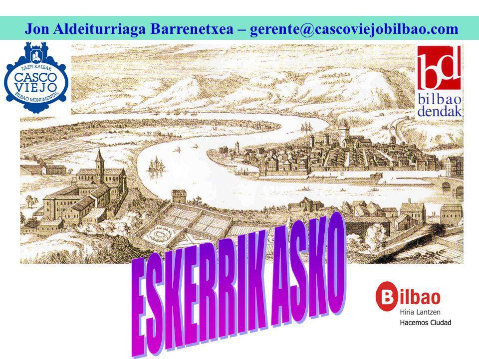Jon Aldeiturriaga Barrenetxea – gerente@cascoviejobilbao.com
