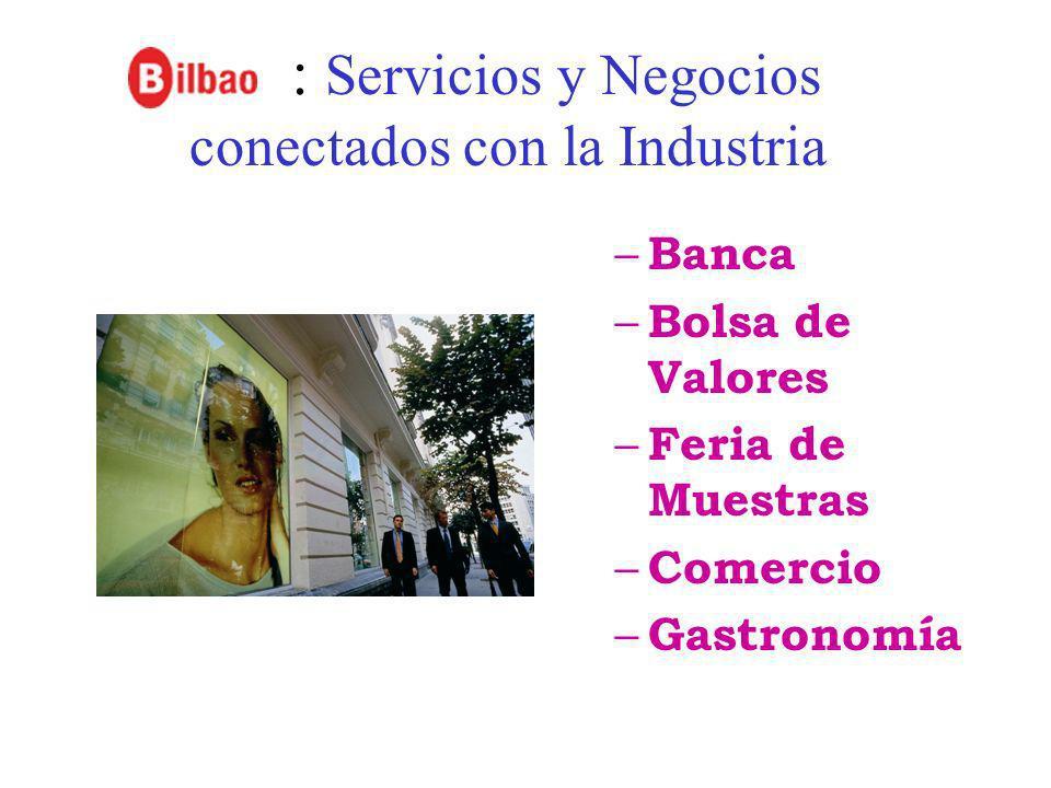 : Servicios y Negocios conectados con la Industria