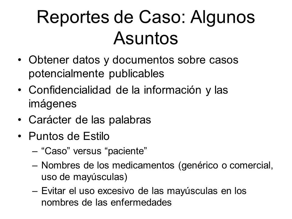 Reportes de Caso: Algunos Asuntos