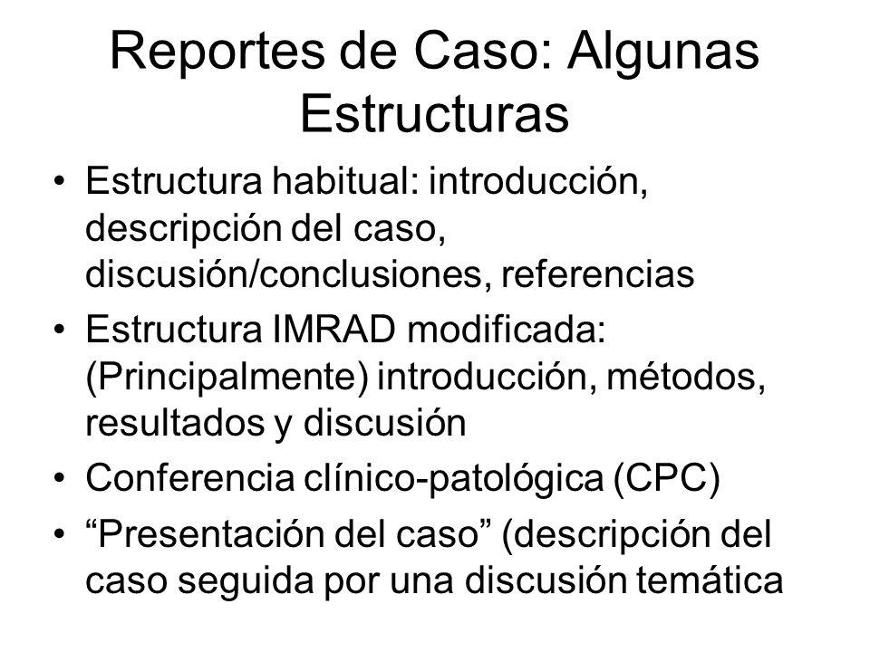 Reportes de Caso: Algunas Estructuras