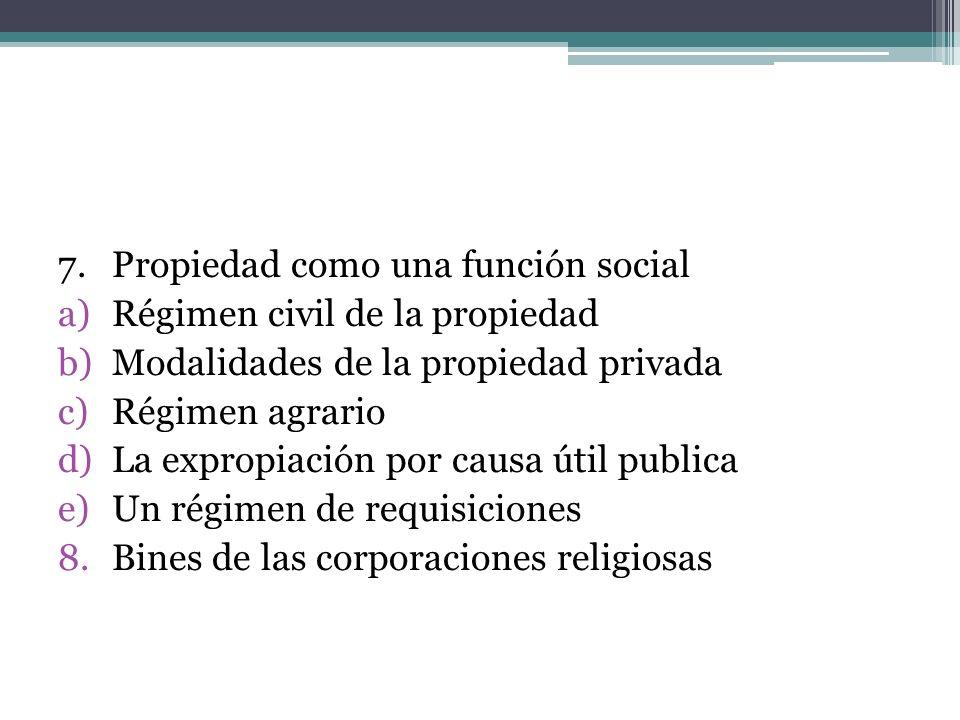 7. Propiedad como una función social