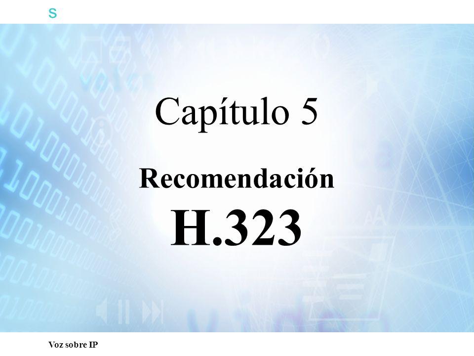 s Capacitación Técnica Capítulo 5 Recomendación H.323