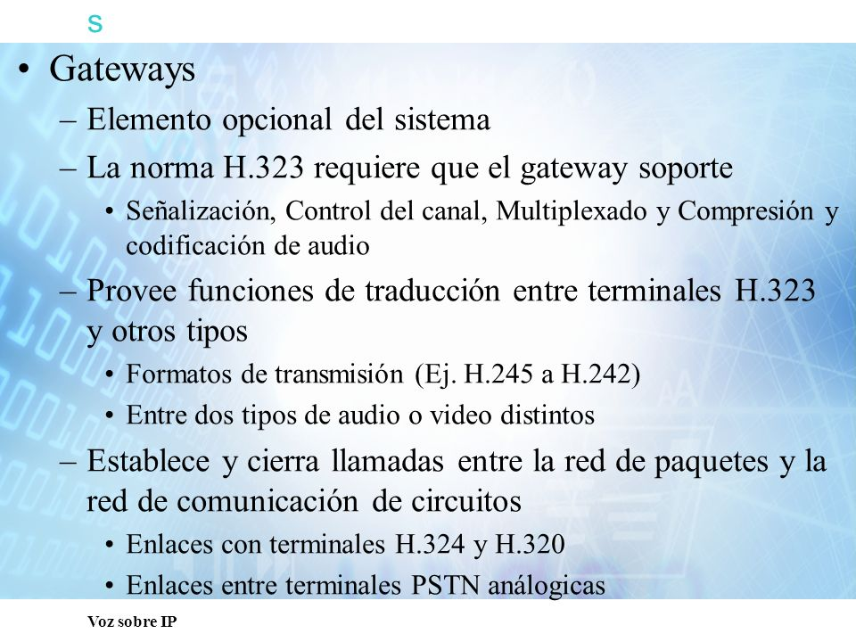 s Gateways Elemento opcional del sistema