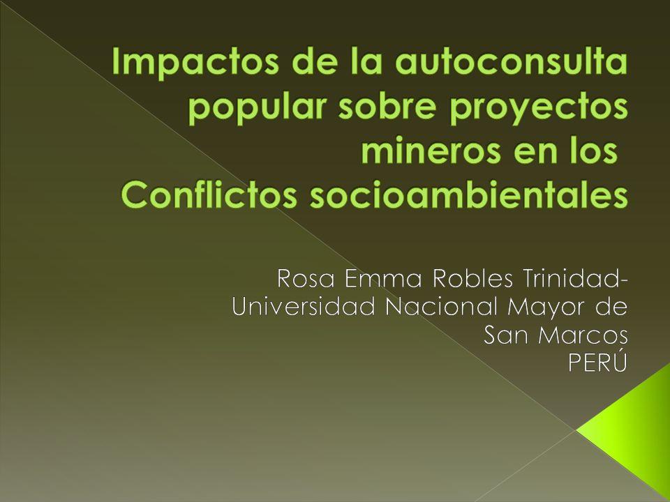 Impactos de la autoconsulta popular sobre proyectos mineros en los Conflictos socioambientales