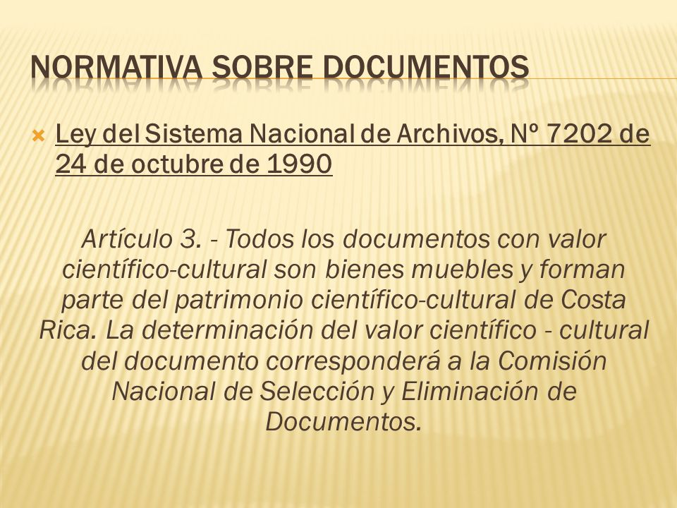 NORMATIVA SOBRE DOCUMENTOS