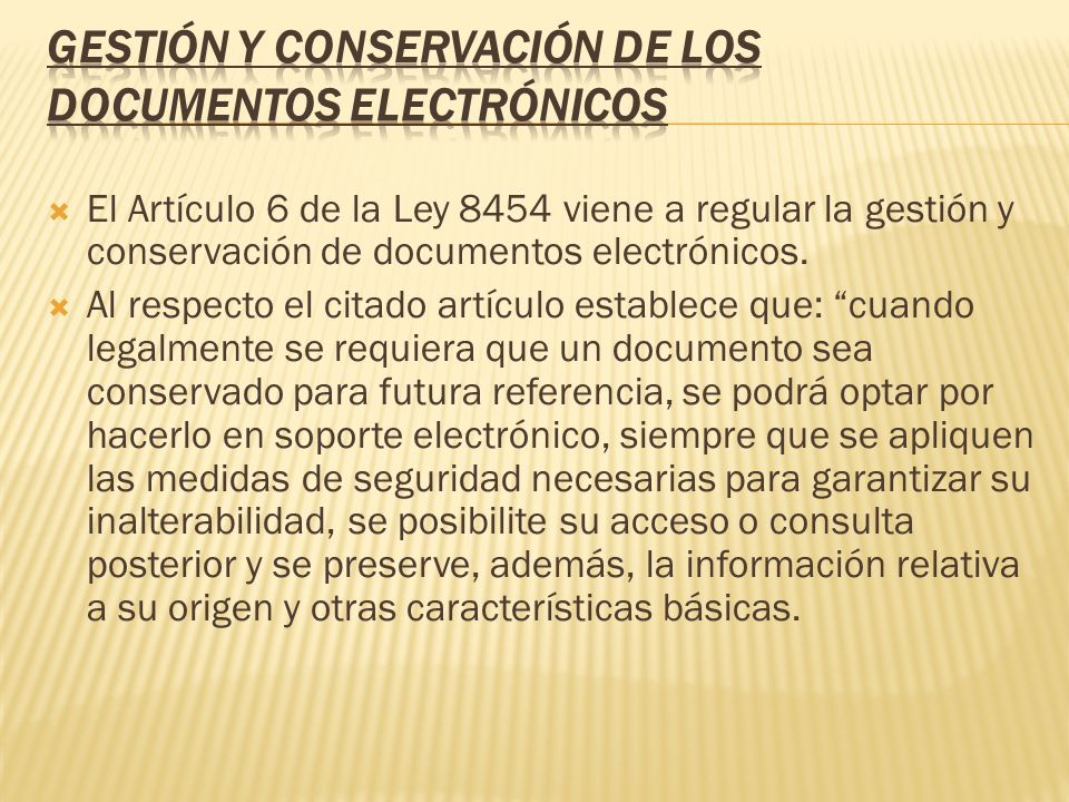 GESTIÓN Y CONSERVACIÓN DE LOS DOCUMENTOS ELECTRÓNICOS