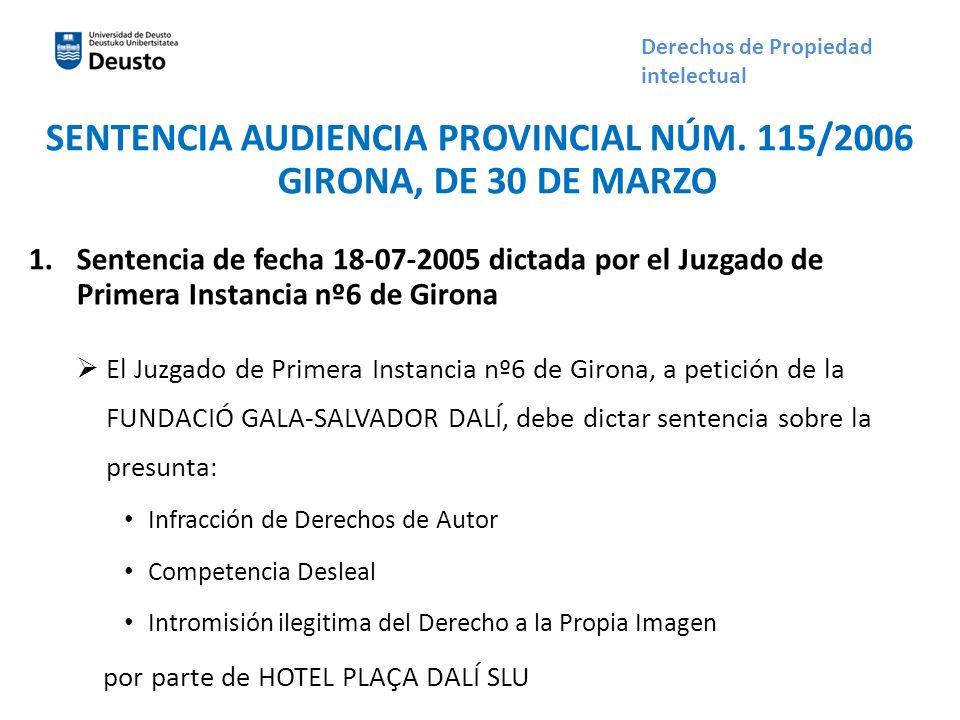 SENTENCIA AUDIENCIA PROVINCIAL NÚM. 115/2006 GIRONA, DE 30 DE MARZO