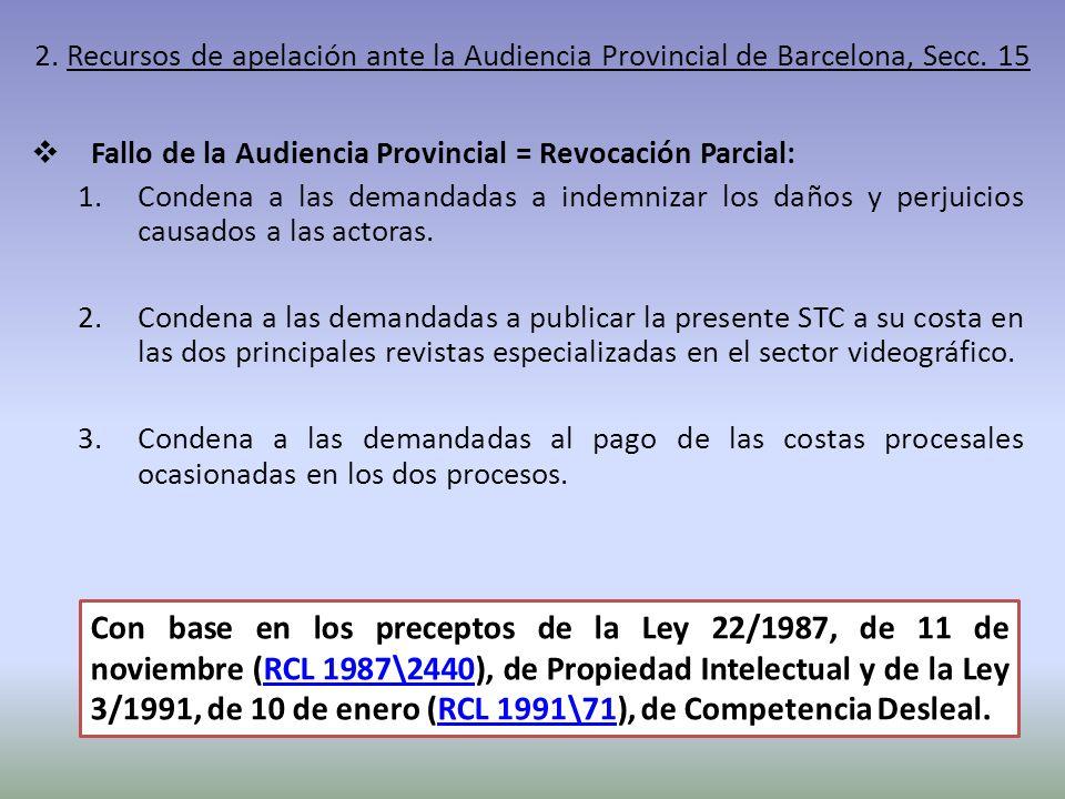 2. Recursos de apelación ante la Audiencia Provincial de Barcelona, Secc. 15