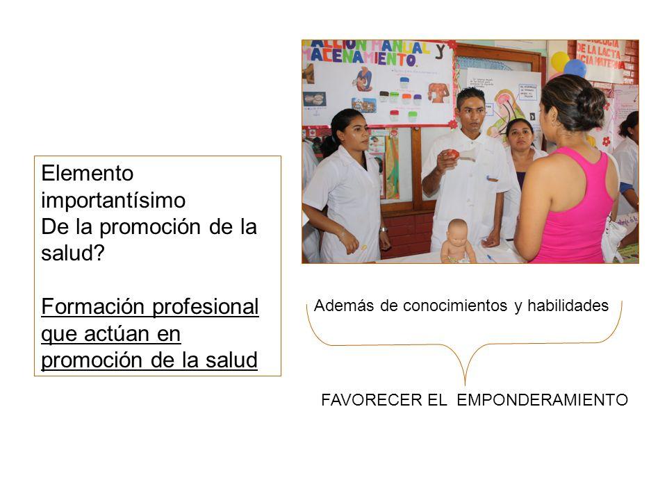 Elemento importantísimo De la promoción de la salud