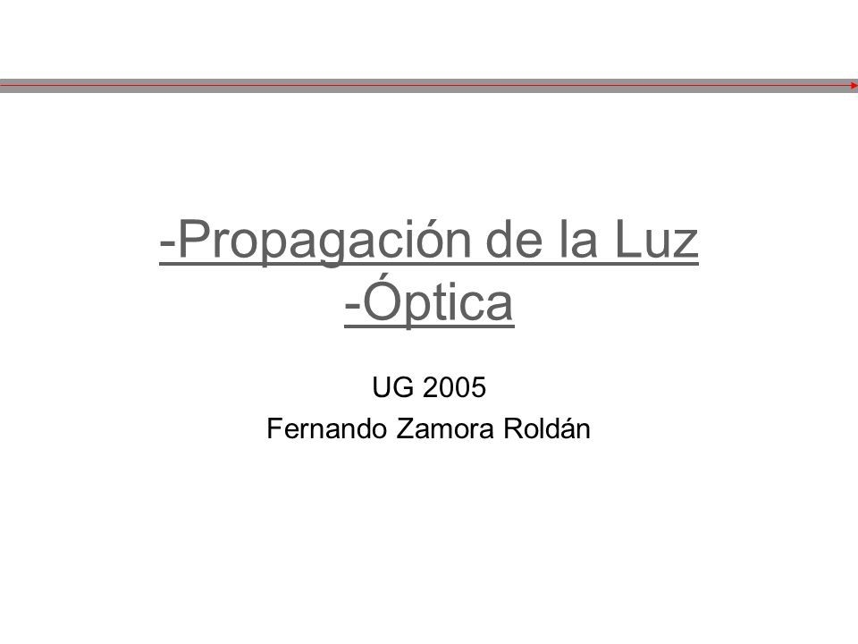 -Propagación de la Luz -Óptica