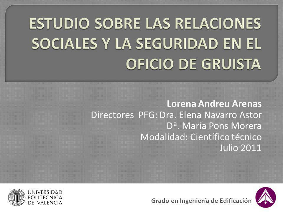 ESTUDIO SOBRE LAS RELACIONES SOCIALES Y LA SEGURIDAD EN EL OFICIO DE GRUISTA