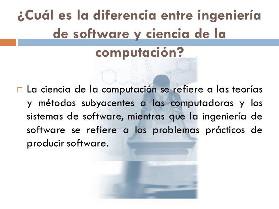 ¿Cuál es la diferencia entre ingeniería de software y ciencia de la computación