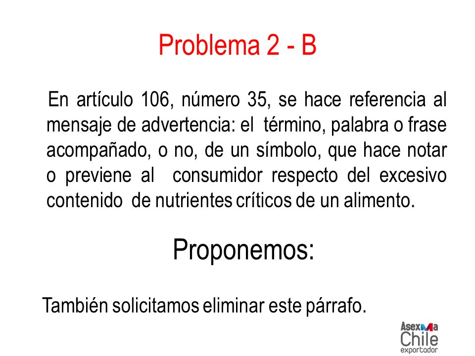 Problema 2 - B Proponemos: