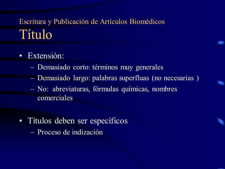 Escritura y Publicación de Artículos Biomédicos Título