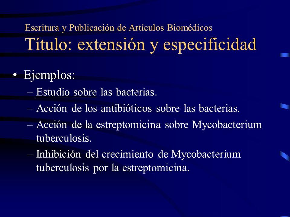Ejemplos: Estudio sobre las bacterias.