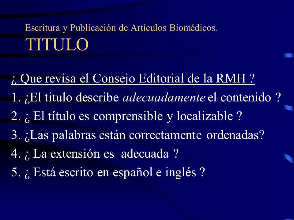 Escritura y Publicación de Artículos Biomédicos. TITULO