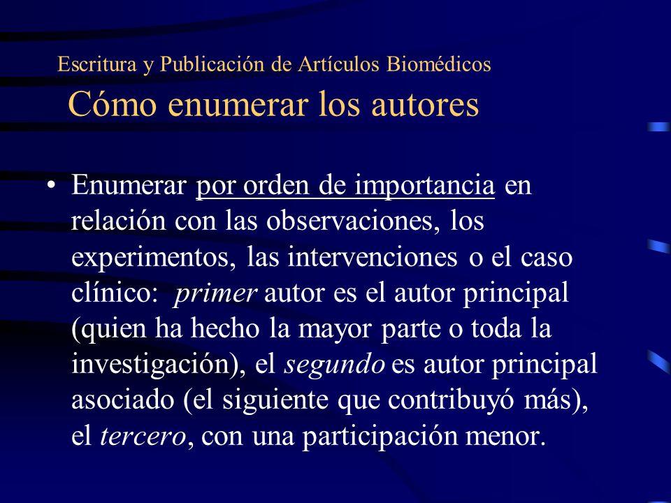 Escritura y Publicación de Artículos Biomédicos Cómo enumerar los autores