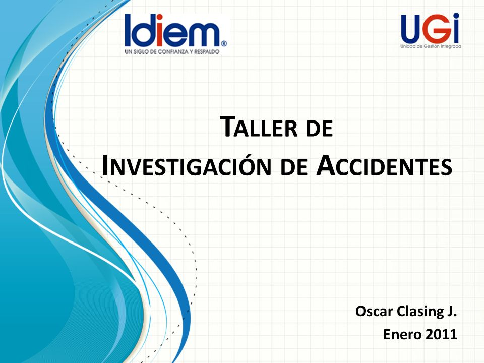 Taller de Investigación de Accidentes
