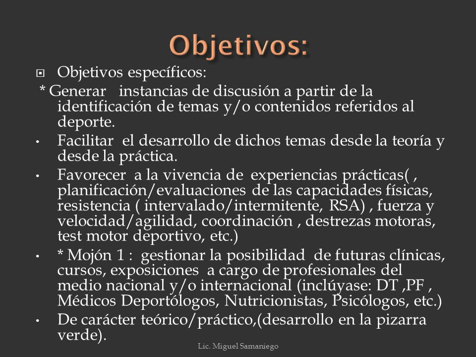 Objetivos: Objetivos específicos: