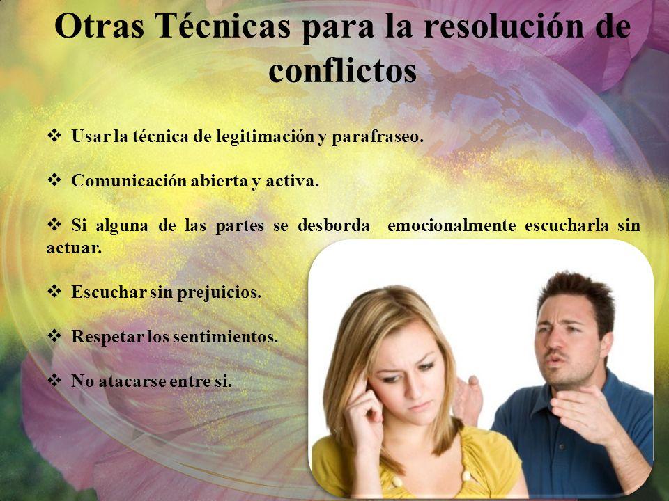 Otras Técnicas para la resolución de conflictos