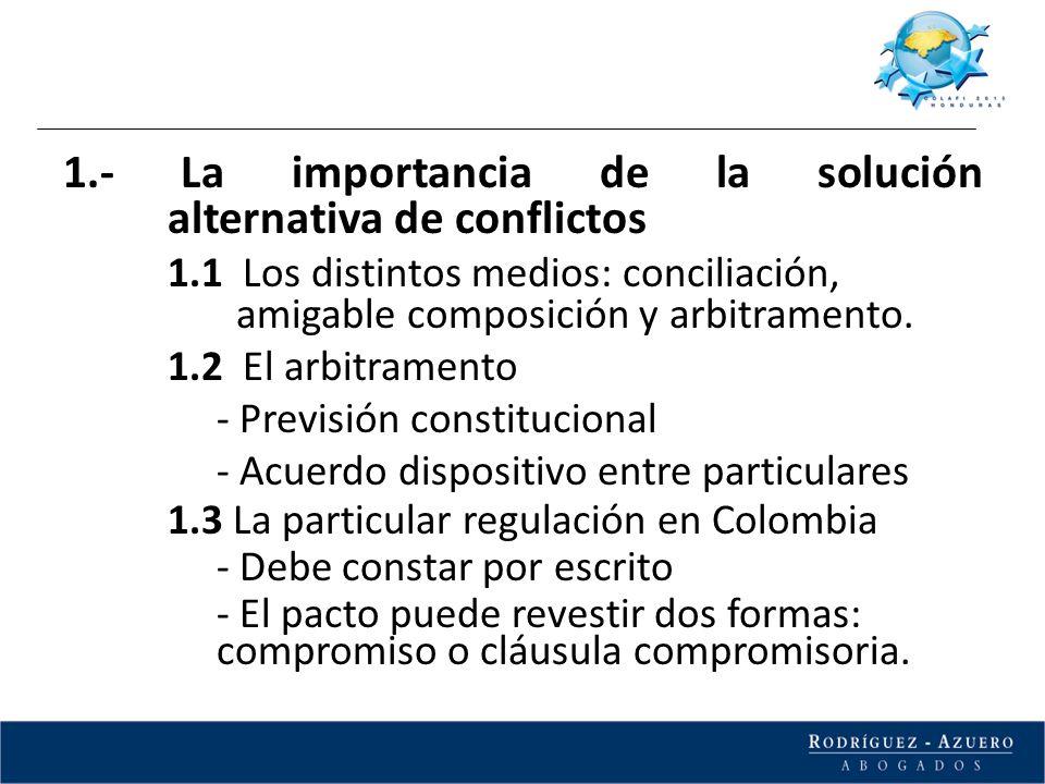 1.- La importancia de la solución alternativa de conflictos