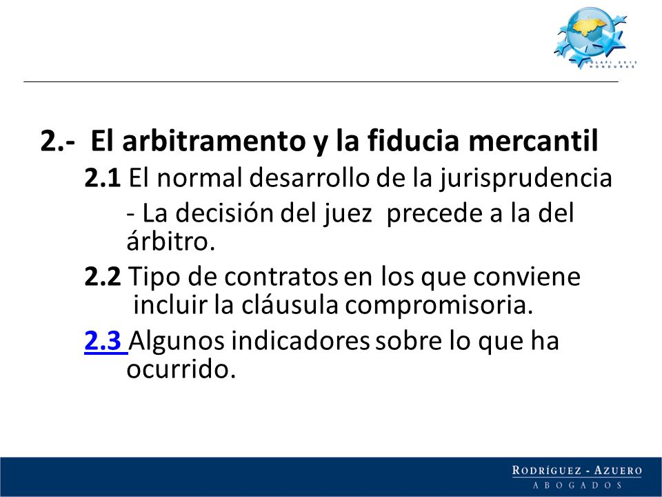 2.- El arbitramento y la fiducia mercantil