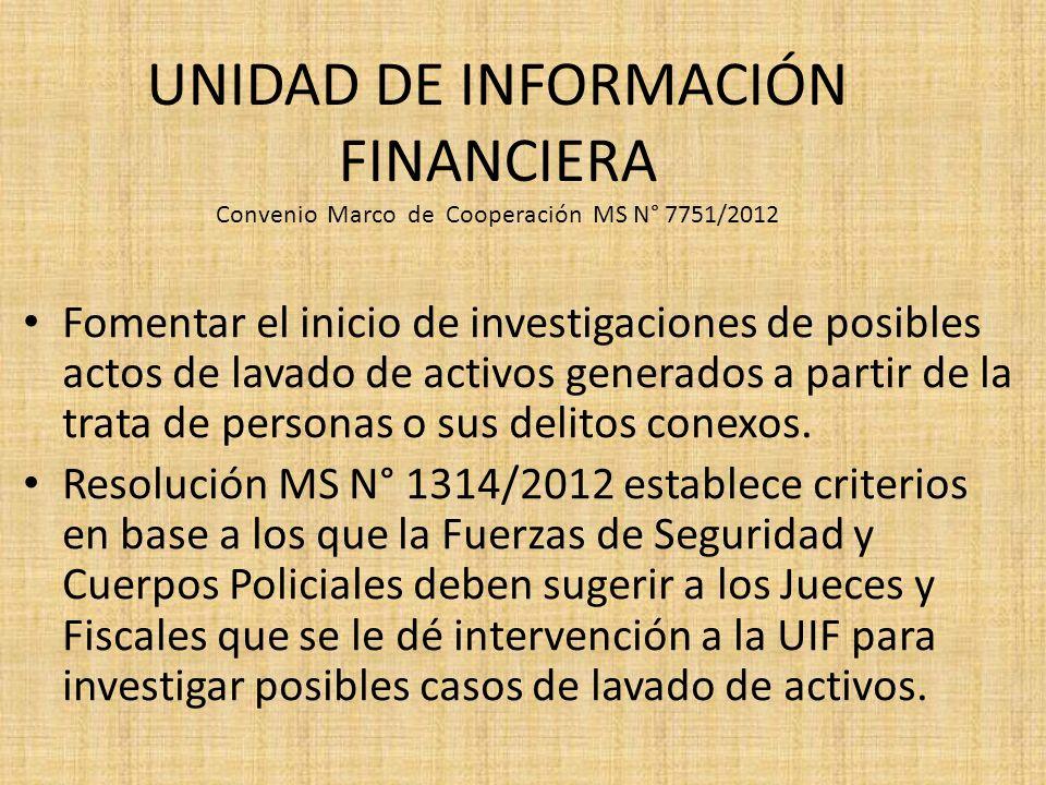 UNIDAD DE INFORMACIÓN FINANCIERA Convenio Marco de Cooperación MS N° 7751/2012