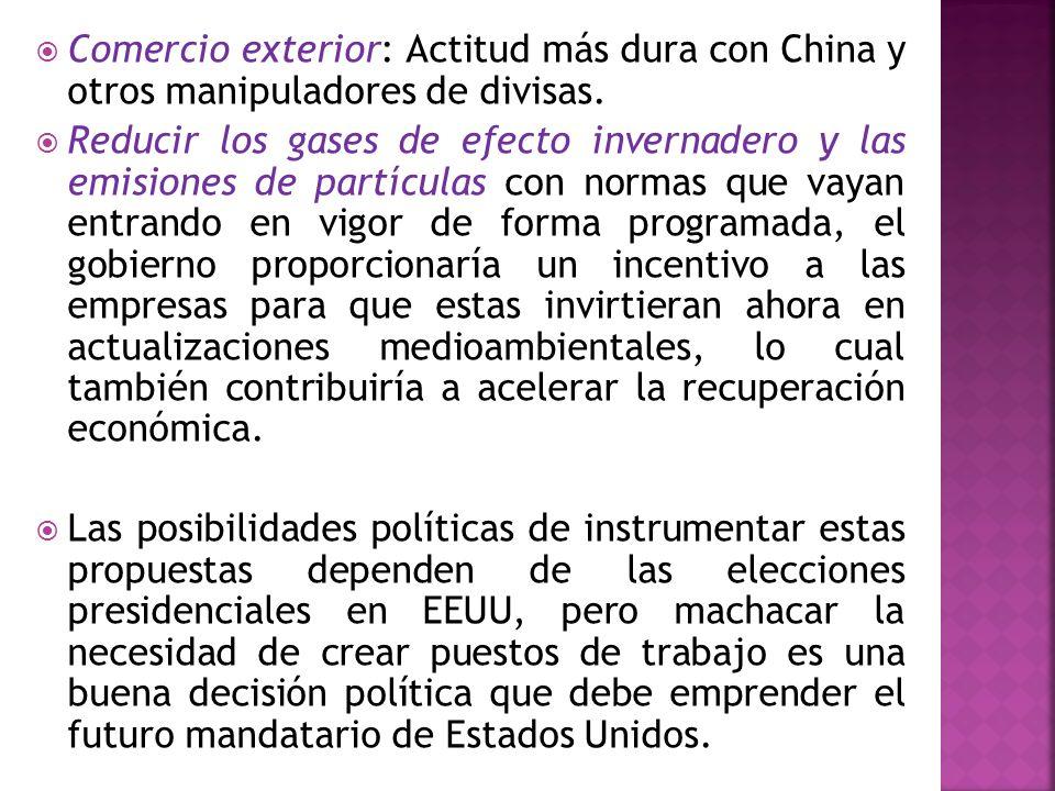 Comercio exterior: Actitud más dura con China y otros manipuladores de divisas.
