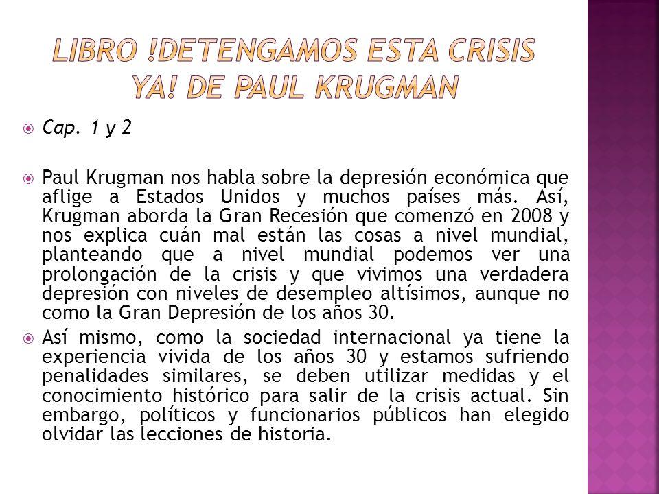 LIBRO !DETENGAMOS ESTA CRISIS YA! DE PAUL KRUGMAN