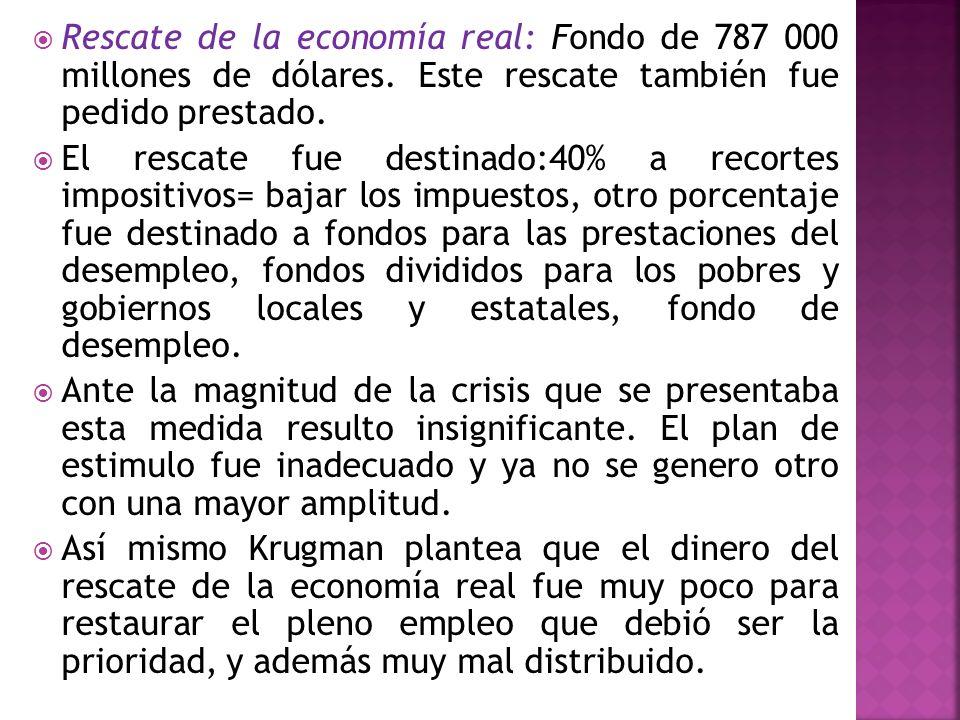 Rescate de la economía real: Fondo de 787 000 millones de dólares