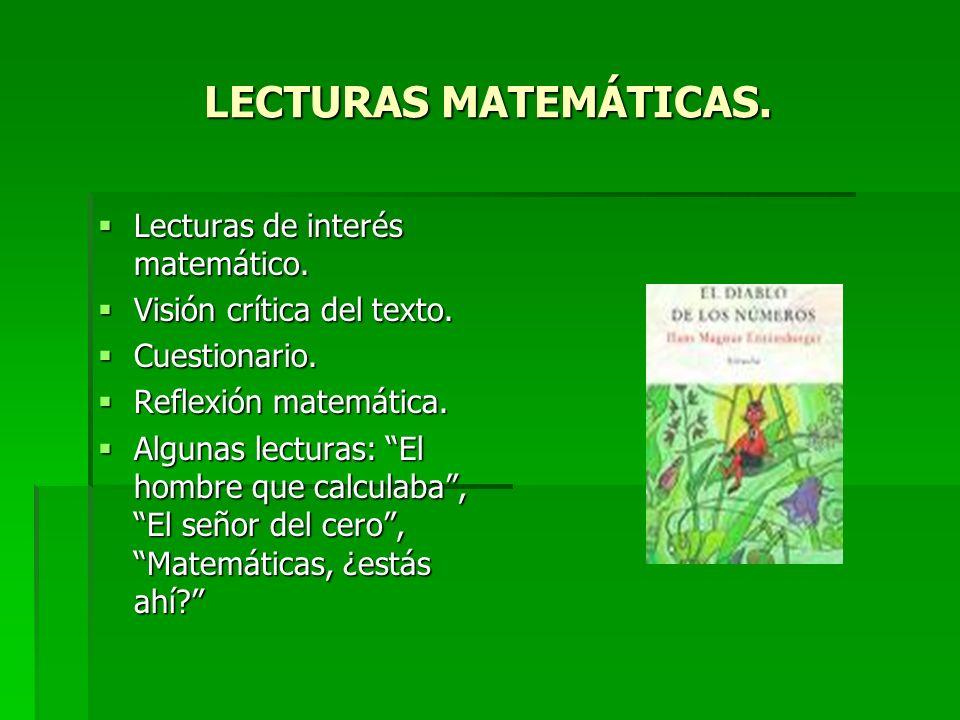 LECTURAS MATEMÁTICAS. Lecturas de interés matemático.