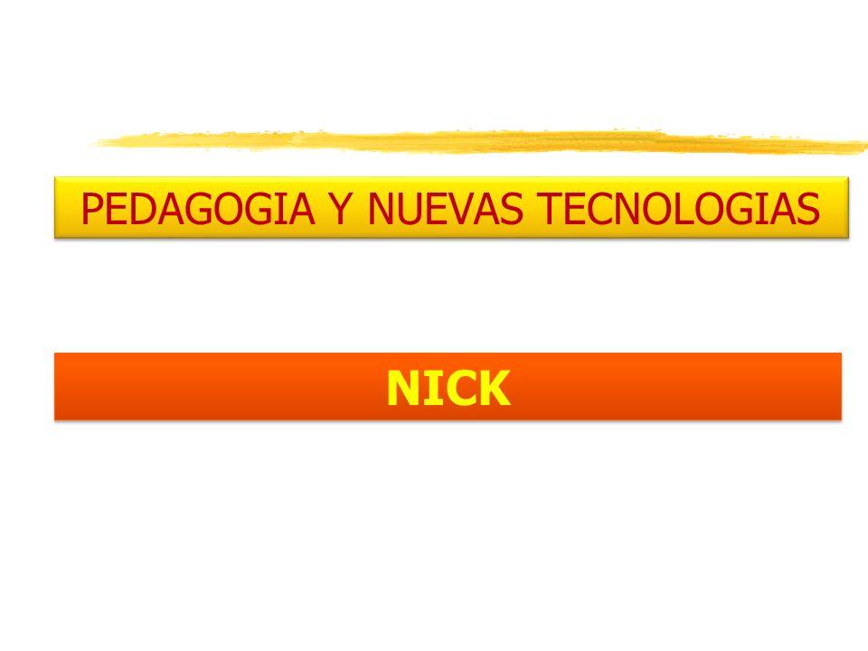 PEDAGOGIA Y NUEVAS TECNOLOGIAS