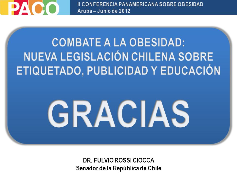 DR. FULVIO ROSSI CIOCCA Senador de la República de Chile