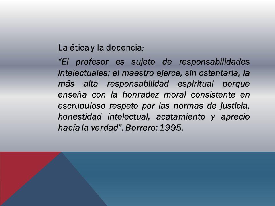 La ética y la docencia: