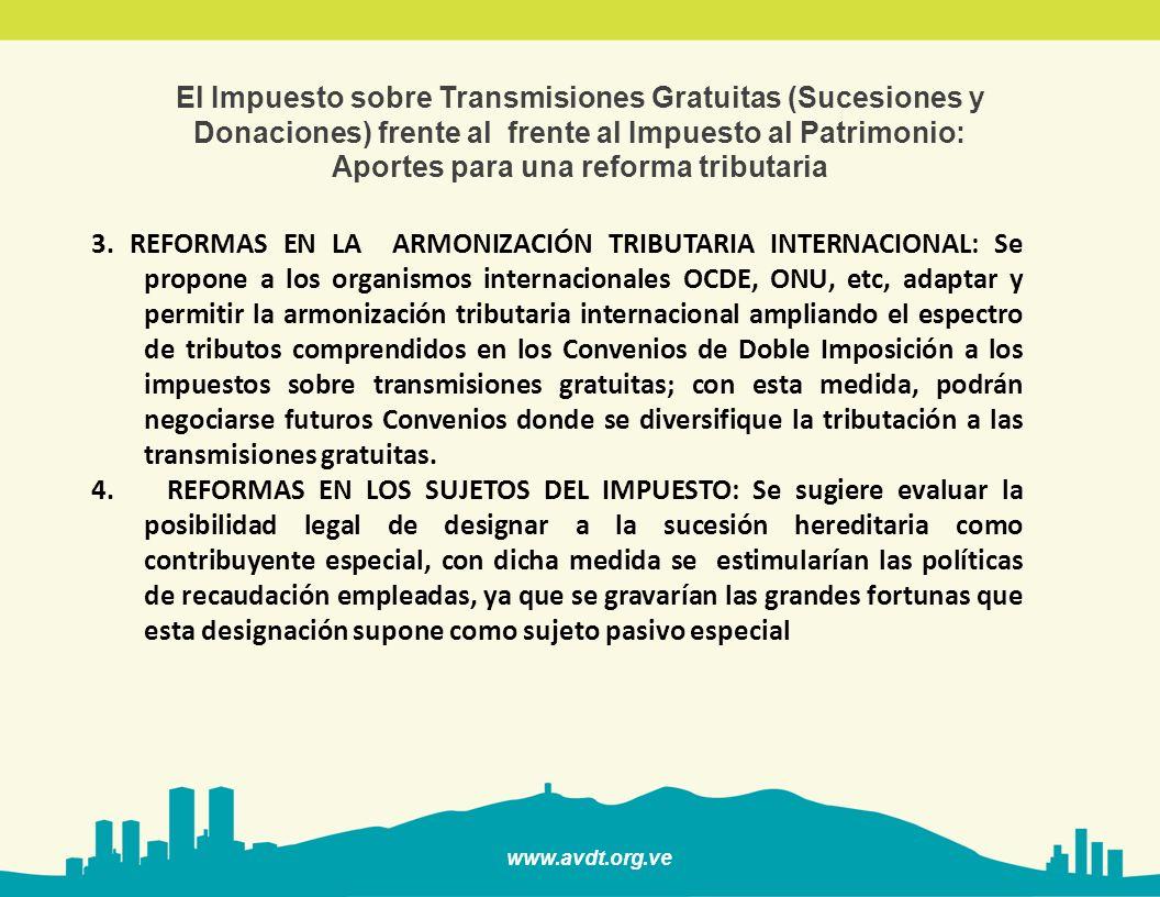 El Impuesto sobre Transmisiones Gratuitas (Sucesiones y Donaciones) frente al frente al Impuesto al Patrimonio: Aportes para una reforma tributaria