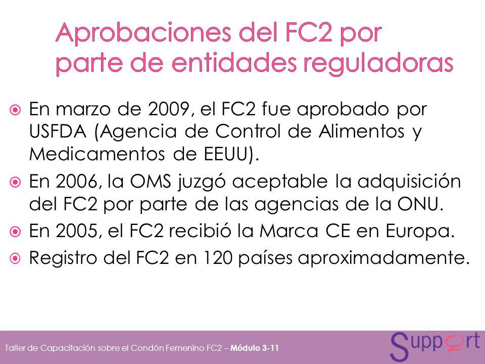 Aprobaciones del FC2 por parte de entidades reguladoras