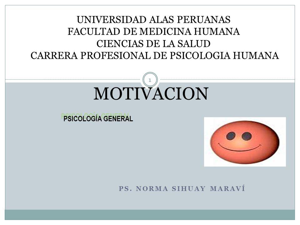 MOTIVACION UNIVERSIDAD ALAS PERUANAS FACULTAD DE MEDICINA HUMANA