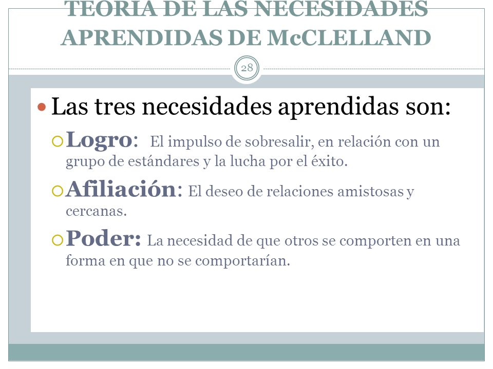 TEORIA DE LAS NECESIDADES APRENDIDAS DE McCLELLAND