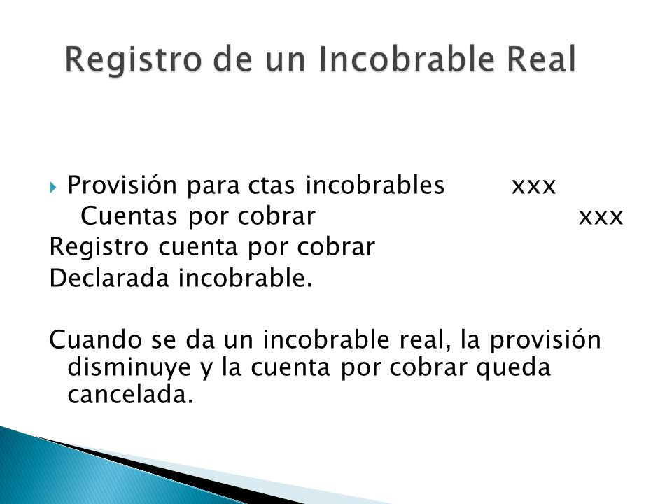 Registro de un Incobrable Real