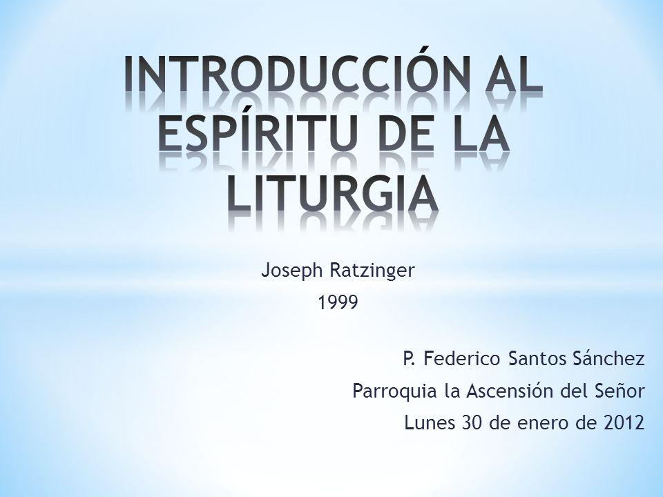 INTRODUCCIÓN AL ESPÍRITU DE LA LITURGIA