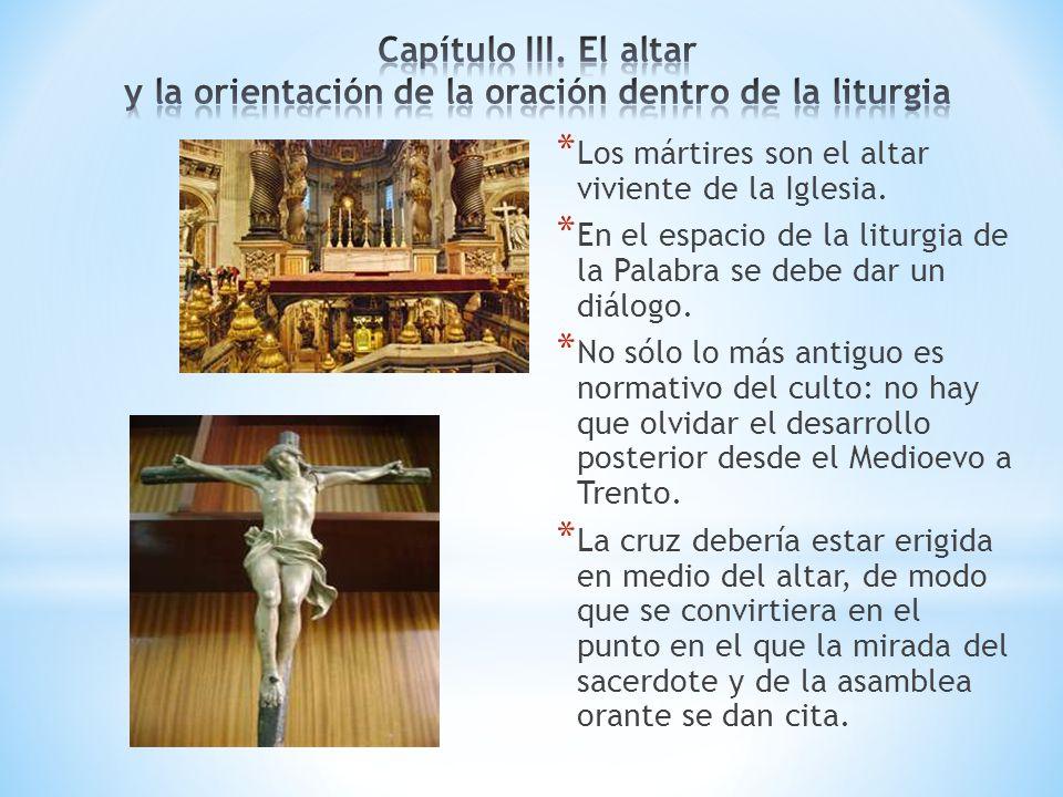 Capítulo III. El altar y la orientación de la oración dentro de la liturgia